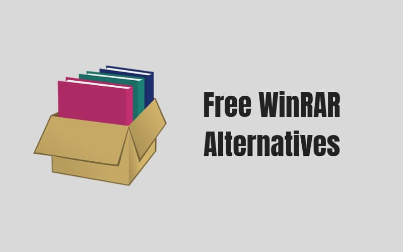 Top 5 Best and Free WinRAR Alternatives for Windows 10